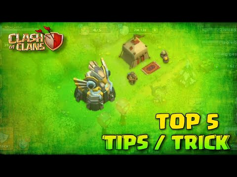 Top 5 Tips / Trick in CLASH OF CLANS – COC