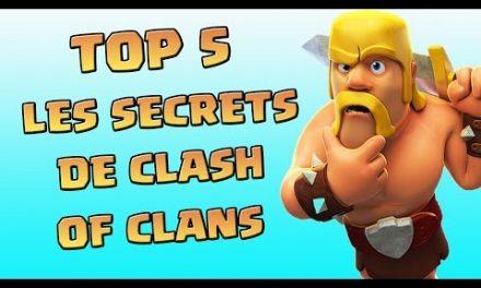 TOP 5 Des Meilleurs Secrets   Clash Of Clans