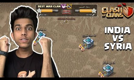 Hard to Win | Live Clan War Clash of Clans – India vs Syria – COC