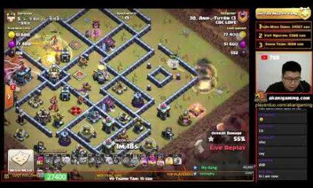 COC LOVE vs TRUNG QUỐC (CHINA) TH13 ATTACK Clash of clans | Akari Gaming