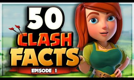 50 Clash of Clans FACTS that YOU Should Know! – Episode 1