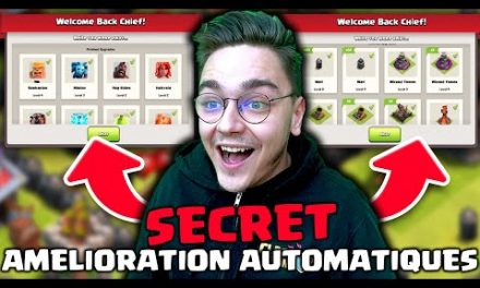 LE VILLAGE S'AMELIORE AUTOMATIQUEMENT ! SECRET ! clash of clans fr