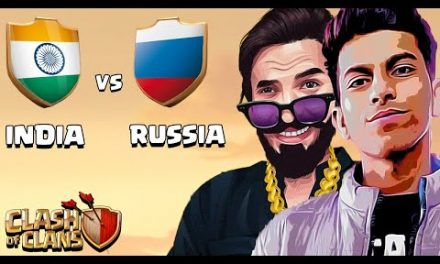 INDIA vs RUSSIA Live Clan War Clash of Clans – COC ft. @PAPA Mogambo. CK