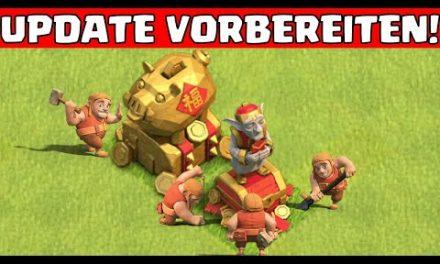 UPDATE VORBEREITUNG! 🤑😁 Clash of Clans * CoC