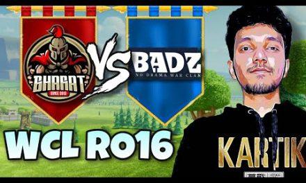 Bharat vs Badzinger – WCL RO16 | Clash of clans – coc