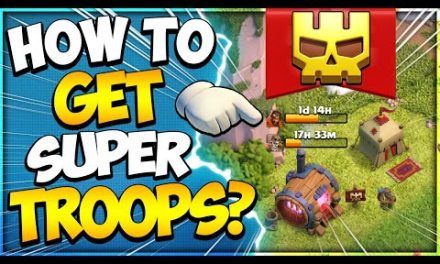 How to get Super Troops (All Town Hall Levels) in Clash of Clans