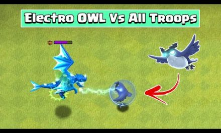 ELECTRO OWL VS ALL TROOPS | CLASH OF CLANS | Town Hall 14 Update