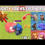 MIGHTY YAK Vs EVERY TROOP   Townhall 14 Update   Clash of clans