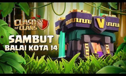 Bersiaplah Untuk Balai Kota 14 (Clash of Clans)