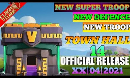 COC NEW UPDATE | TOWN HALL (TH14) UPDATE IN COC | NEW DEFENCE,NEW TROOP,NEW SUPER TROOP IN COC