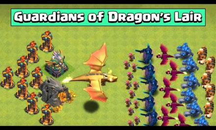 DRAGON'S LAIR VS FULL ARMY OF ALL TROOP   CLASH OF CLANS