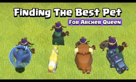 Finding The Best Pet For Archer Queen | Clash of Clans