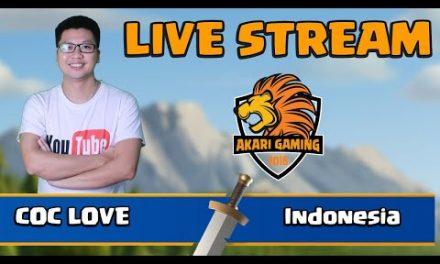 COC LOVE vs Indonesia CỰC CĂNG TH14 LIVE ATTACK Clash of clans | Akari Gaming