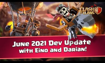 June 2021 Dev Update – Clash of Clans