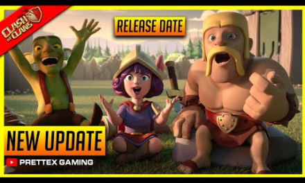 Coc 2021 Update – New Summer Update Release Date Confirmed? Clash of Clans!