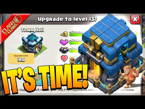 It's FINALLY Time to go to Town Hall 13! (Clash of Clans)