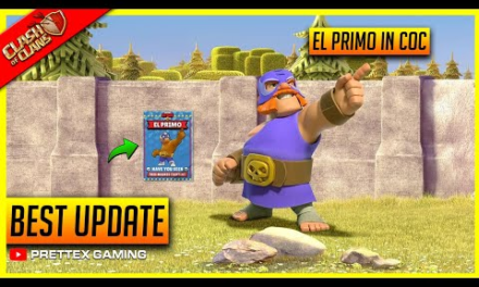 Coc Best Update – The El Primo Seasonal Troop Update in Clash of Clans!