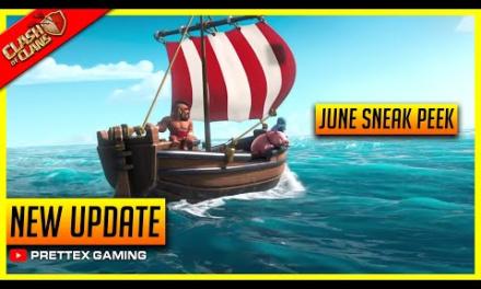 Coc 2021 Update – June Update Official Sneak Peeks Confirmed in Clash of Clans!
