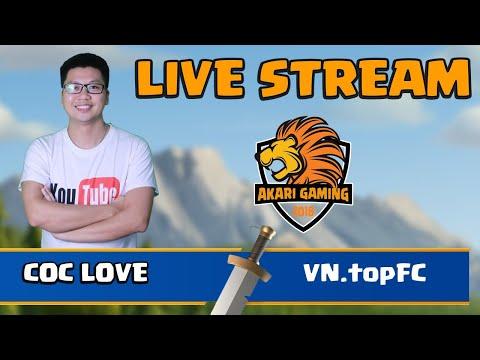COC LOVE vs VN.topFC  CỰC CĂNG – TH14 ATTACK Clash of clans   Akari Gaming