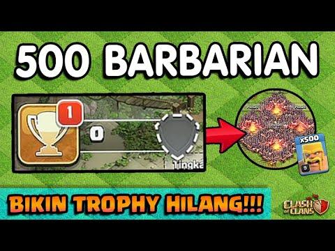 500 BARBARIAN Bikin TROPHY CoC HILANG JADI NOL