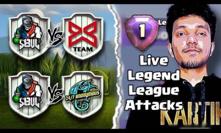 S8ul vs X-team | S8ul vs 24/7 Anonymous | Live Legend Attacks | Clash of clans – Coc