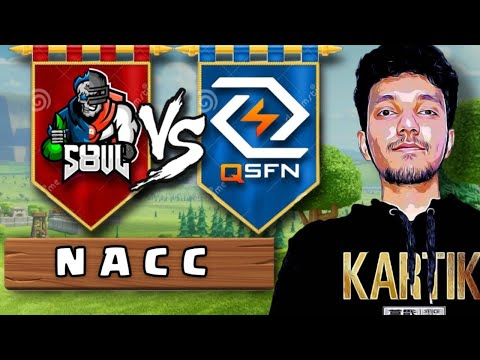 S8ul vs QSFN – NACC   Clash of Clans – Coc