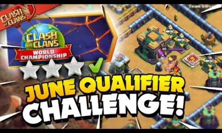 3 Star the Clash Worlds June Qualifier Challenge (Clash of Clans)