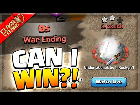 Can I win this War with NO Time Left? (Clash of Clans)